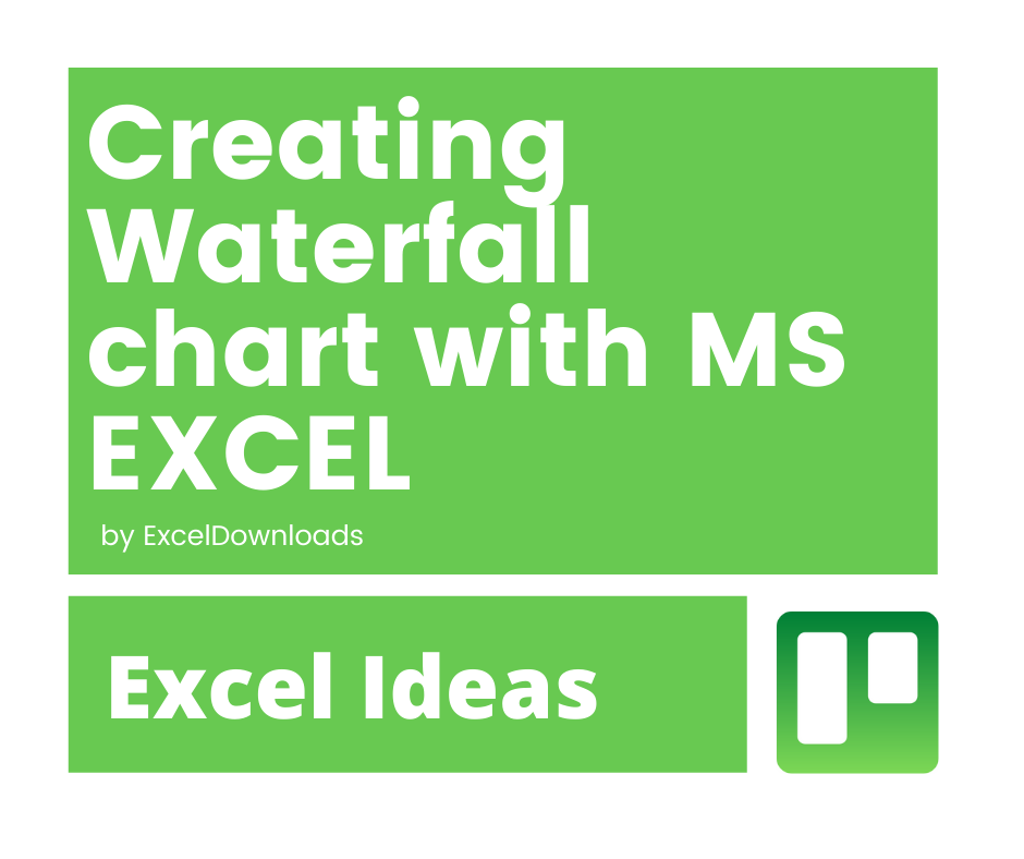 Creating Waterfall chart with Excel